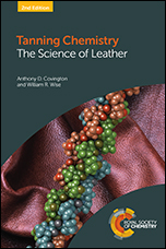 Tanning Chemistry: The Science of Leather: Edition 2