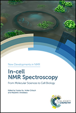In-cell NMR Spectroscopy: From Molecular Sciences to Cell Biology