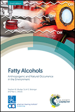 Fatty Alcohols: Anthropogenic and Natural Occurrence in the Environment: Edition 2