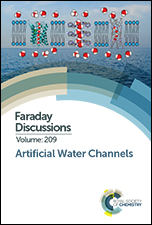 Artificial Water Channels: Faraday Discussion 209