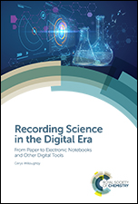 Recording Science in the Digital Era: From Paper to Electronic Notebooks and Other Digital Tools