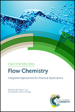 Flow Chemistry: Integrated Approaches for Practical Applications