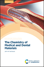 The Chemistry of Medical and Dental Materials: Edition 2