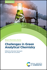Challenges in Green Analytical Chemistry: Edition 2