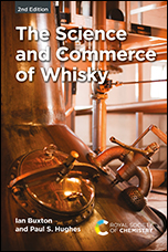 The Science and Commerce of Whisky: Edition 2