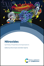 Nitroxides: Synthesis, Properties and Applications