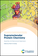 Supramolecular Protein Chemistry: Assembly, Architecture and Application