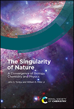 The Singularity of Nature: A Convergence of Biology, Chemistry and Physics