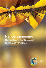 Nanoengineering: The Skills and Tools Making Technology Invisible
