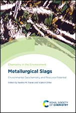 Metallurgical Slags: Environmental Geochemistry and Resource Potential