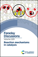 Reaction Mechanisms in Catalysis: Faraday Discussion
