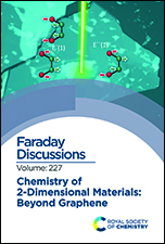 Chemistry of 2-Dimensional Materials: Beyond Graphene: Faraday Discussion 227