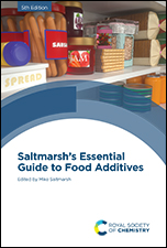 Saltmarsh's Essential Guide to Food Additives: Edition 5