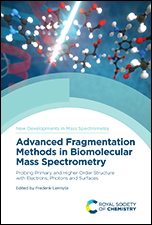 Advanced Fragmentation Methods in Biomolecular Mass Spectrometry: Probing Primary and Higher-order Structure with Electrons, Photons and Surfaces