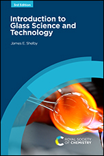Introduction to Glass Science and Technology: Edition 3