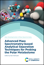 Advanced Mass Spectrometry-based Analytical Separation Techniques for Probing the Polar Metabolome