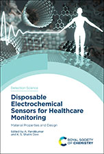 Disposable Electrochemical Sensors for Healthcare Monitoring: Material Properties and Design