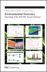 Environmental Forensics: Proceedings of the 2009 INEF Annual Conference