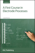 A First Course in Electrode Processes: Edition 2