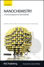 Nanochemistry: A Chemical Approach to Nanomaterials: Edition 2