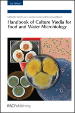 Handbook of Culture Media for Food and Water Microbiology: Edition 3