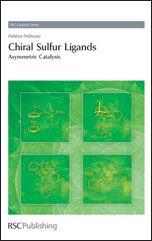 Chiral Sulfur Ligands: Asymmetric Catalysis