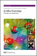 In Silico Toxicology: Principles and Applications