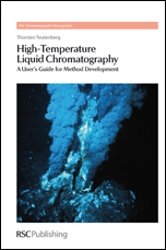 High-Temperature Liquid Chromatography: A User's Guide for Method Development