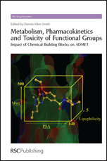 Metabolism, Pharmacokinetics and Toxicity of Functional Groups: Impact of Chemical Building Blocks on ADMET
