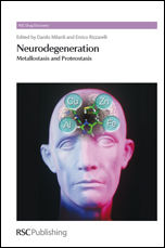 Neurodegeneration: Metallostasis and Proteostasis