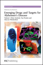 Emerging Drugs and Targets for Alzheimer's Disease: Volume 1: Beta-Amyloid, Tau Protein and Glucose Metabolism