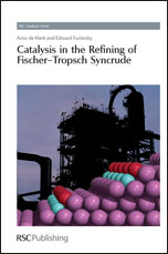 Catalysis in the Refining of Fischer-Tropsch Syncrude