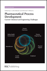 Pharmaceutical Process Development: Current Chemical and Engineering Challenges