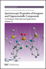 Spectroscopic Properties of Inorganic and Organometallic Compounds: Techniques, Materials and Applications, Volume 42