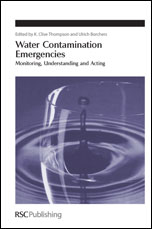 Water Contamination Emergencies: Monitoring, Understanding and Acting