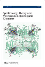 Spectroscopy, Theory and Mechanism in Bioinorganic Chemistry: Faraday Discussions No 148