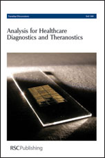 Analysis for Healthcare Diagnostics and Theranostics: Faraday Discussions No 149