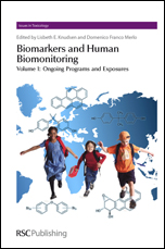 Biomarkers and Human Biomonitoring: Volume 1