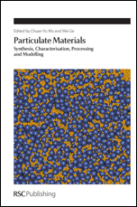 Particulate Materials: Synthesis, Characterisation, Processing and Modelling