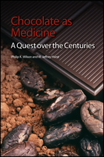 Chocolate as Medicine: A Quest over the Centuries
