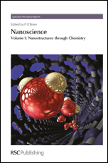 Nanoscience: Volume 1: Nanostructures through Chemistry