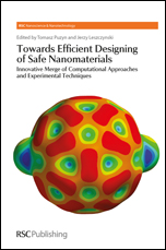 Towards Efficient Designing of Safe Nanomaterials: Innovative Merge of Computational Approaches and Experimental Techniques
