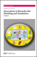 Innovations in Biomolecular Modeling and Simulations: Volume 1
