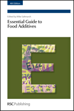 Essential Guide to Food Additives: Edition 4