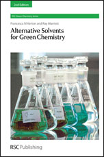Alternative Solvents for Green Chemistry : Edition 2