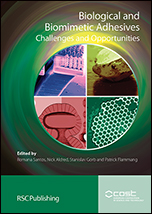 Biological and Biomimetic Adhesives: Challenges and Opportunities