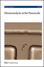 Electroanalysis at the Nanoscale: Faraday Discussion 164