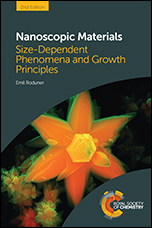 Nanoscopic Materials: Size-Dependent Phenomena and Growth Principles: Edition 2