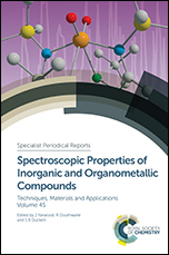Spectroscopic Properties of Inorganic and Organometallic Compounds: Volume 45