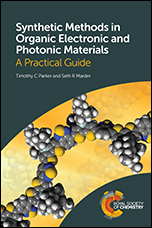 Synthetic Methods in Organic Electronic and Photonic Materials: A Practical Guide